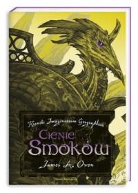 Cienie smoków cz. 4. Kroniki Imaginarium Geographica - okładka książki