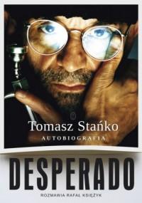 Desperado! Autobiografia - okładka książki