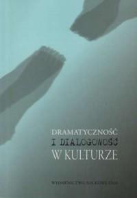 Dramatyczność i dialogowość w kulturze - okładka książki