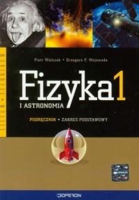 Fizyka i astronomia. Klasa 1. Liceum i technikum. Podręcznik. Zakres podstawowy - okładka książki