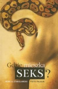 Gdzie mieszka seks? - okładka książki
