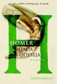 Homer. Iliada i Odyseja. Książki, które wstrząsnęły światem - okładka książki