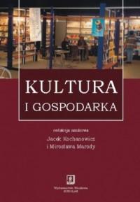 Kultura i gospodarka - okładka książki