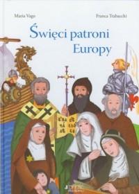 Święci patroni Europy - okładka książki