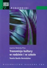 Transmisja kultury w rodzinie i - okładka książki