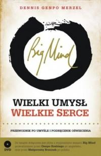 Big Mind. Wielki umysł. Wielkie serce (+ CD) - okładka książki