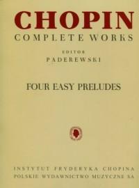 Chopin. Complete Works. Four easy preludies - okładka książki
