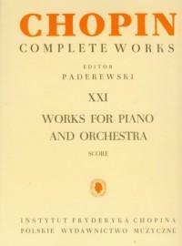 Chopin. Complete Works. Tom 21. Works for piano and orchestra - okładka książki