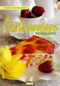 Ciasta owocowe. Wiosna-lato - okładka książki