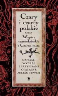 Czary i czarty polskie oraz Wypisy - okładka książki