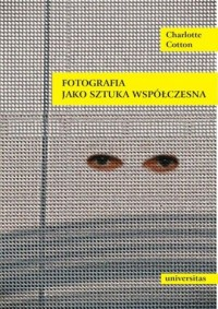 Fotografia jako sztuka współczesna - okładka książki