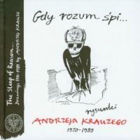 Gdy rozum śpi... Rysunki Andrzeja Krauzego 1970-1989 (DVD) - okładka książki
