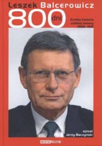 Leszek Balcerowicz 800 dni. Krótka historia wielkiej zmiany 1989 - 1991 - okładka książki