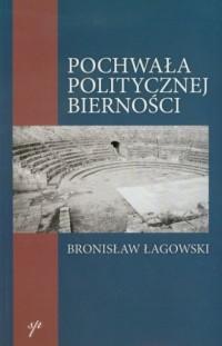 Pochwała politycznej bierności - okładka książki