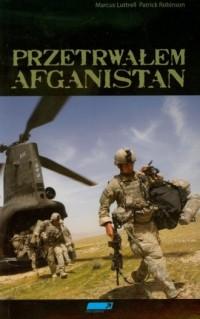 Przetrwałem Afganistan - okładka książki