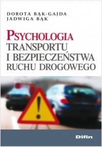 Psychologia transportu i bezpieczeństwa ruchu drogowego - okładka książki
