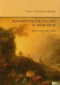 Romantyzm polityczny w Niemczech. - okładka książki