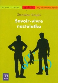 Savoir-vivre nastolatka - okładka książki