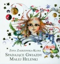 Spadające gwiazdy małej Helenki - okładka książki