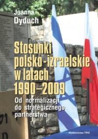 Stosunki polsko-izraelskie w latach - okładka książki