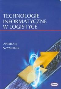 Technologie informatyczne w logistyce - okładka książki