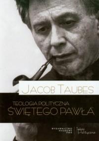 Teologia polityczna Świętego Pawła - okładka książki