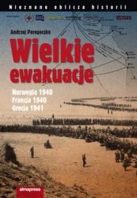 Wielkie ewakuacje - okładka książki