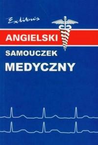 Angielski. Samouczek medyczny - - okładka książki