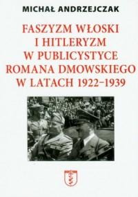 Faszyzm włoski i hitleryzm w publicystyce - okładka książki