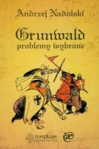 Grunwald. Problemy wybrane - okładka książki