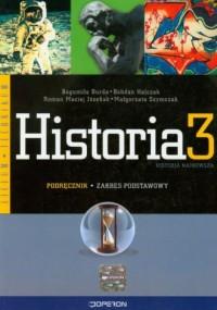 Historia. Klasa 3. Liceum, technikum. Historia najnowsza. Podręcznik. Zakres podstawowy - okładka podręcznika