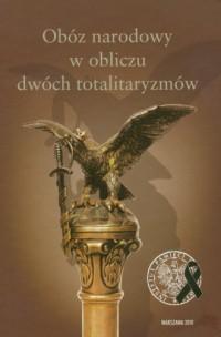 Obóz narodowy w obliczu dwóch totalitaryzmów - okładka książki
