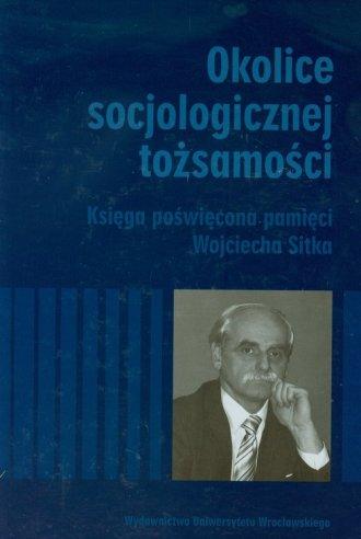 Okolice socjologicznej tożsamości. - okładka książki