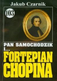 Pan Samochodzik i ... Fortepian Chopina - okładka książki