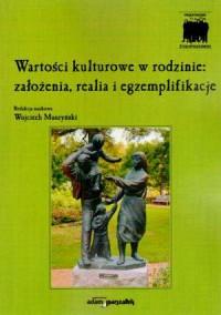 Wartości kulturowe w rodzinie. - okładka książki