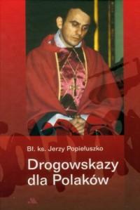 Drogowskazy dla Polaków - okładka książki