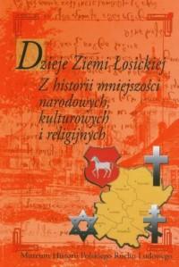 Dzieje Ziemi Łosickiej. Z historii - okładka książki