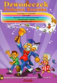 Dzwoneczek Profesora Rozumka - okładka książki