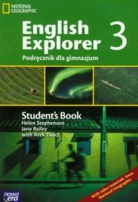 English Explorer 3. Student s Book. Podręcznik dla gimnazjum - okładka podręcznika
