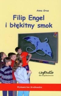 Filip Engel i błękitny smok - okładka książki