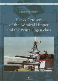 Heavy Cruisers of the Admiral Hipper and the Prinz Eugen class tom 2 - okładka książki