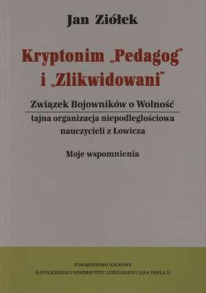 Kryptonim Pedagog i Zlikwidowani - okładka książki