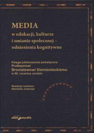 Media w edukacji kulturze i zmianie - okładka książki