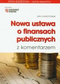 Nowa ustawa o finansach publicznych z komentarzem (+ CD) - okładka książki