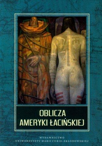 Oblicza Ameryki Łacińskiej - okładka książki