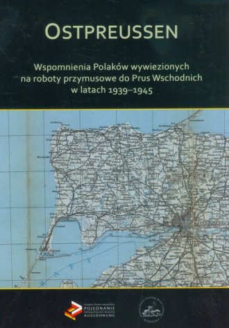 Ostpreussen. Wspomnienia Polaków - okładka książki