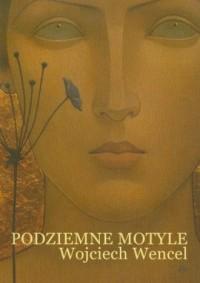 Podziemne motyle - okładka książki