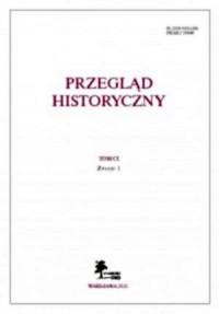Przegląd Historyczny. Tom CI. Zeszyt 1 / 2010 - okładka książki