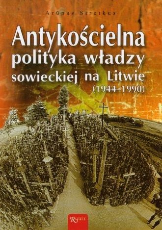 Antykościelna polityka władzy sowieckiej - okładka książki