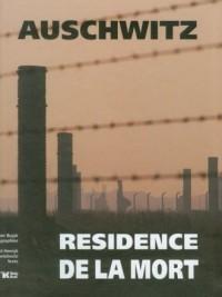 Auschwitz. Resicence de la mort - okładka książki
